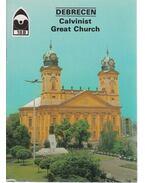 Debrecen - Calvinist Great Church