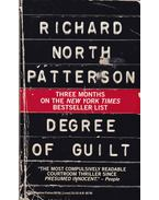 Degree of Guilt - Patterson, Richard North