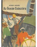 Az Óceán Császára - Dékány András