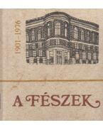 A Fészek 1901-1976 (mini) - Demeter Imre, Galambos Tibor