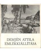 Demjén Attila emlékkiállítása