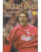 Michael Owen és az aranylabda csillagai - Dénes Tamás