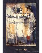 Párbeszéd a művészetről (dedikált) - Dér Endre