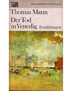 Der Tod in Venedig - Erzählungen - Thomas Mann