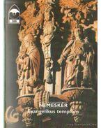 Nemeskér - Evangélikus templom - Dercsényi Balázs