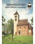 Csempeszkopács - Szent Mihály templom - Dercsényi Dávid (szerk.)