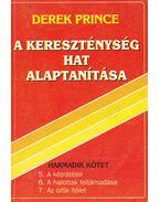 A kereszténység hat alaptanítása 3. kötet