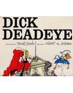 Dick Deadeye - Derek Birdsall