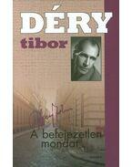A befejezetlen mondat 1-2. - Déry Tibor