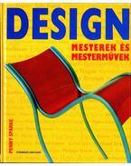 Design - Mesterek és mesterművek