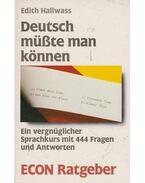 Deutsch müsste man können