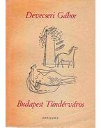 Budapest Tündérváros - Devecseri Gábor