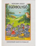Egérbolygó - Devecsery László