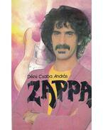 Zappa - Dézsi Csaba András