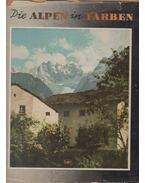 Die Alpen in Farben