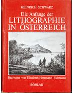 Die Anfänge der Lithographie in Österreich