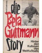Die Bela Guttmann Story (dedikált)