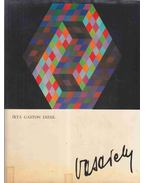 Vasarely - Diehl, Gaston
