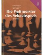 Die Weltmeister des Schachspiels 1-2.
