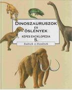 Dinoszauruszok és őslények képes enciklopédia 5.