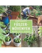 Konyhakerti fűszernövények - Kialakítás - ültetés - betakarítás - Dirk Mann