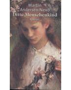Ditte Menschenkind - Nexő, Martin Andersen