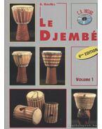 Le Djembé. Volume 1
