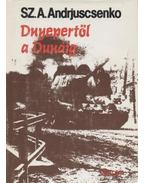 Dnyepertől a Dunáig