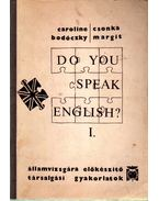 Do You Speak English? I.