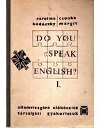 Do You Speak English? I.