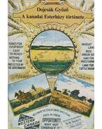 A kanadai Esterházy története - Dojcsák Győző