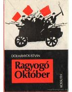 Ragyogó Október - Dolmányos István
