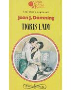 Tigris lady - Domning, Joan J.