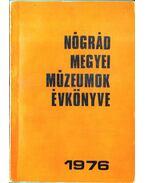 Nógrád megyei múzeumok évkönyve 1976 - Domonkos Alajos