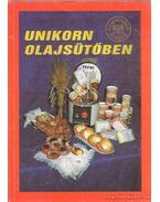 Unikorn olajsütőben - Domonkosné Balogh Ilona