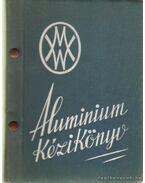 Aluminium kézikönyv - Domony András