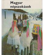 Magyar népszokások - Dömötör Tekla