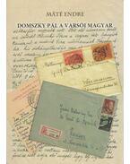 Domszky Pál a varsói magyar (dedikált)