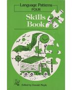Language Patterns FOUR - Skills Book - Donald Moyle