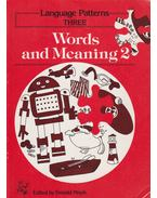 Language Patterns THREE - Words and Meaning 2 - Donald Moyle