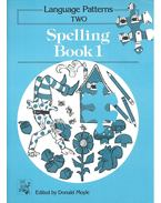 Language Patterns Two – Spelling Book 1 - Donald Moyle