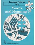 Language Patterns TWO - Words and Meaning 1 - Donald Moyle