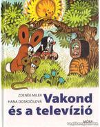 Vakond és a televízió - Doskocilová, Hana