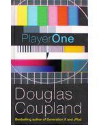 Player One - Douglas COUPLAND
