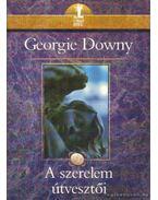 A szerelem útvesztői - Downy, Georgie