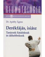 Derékfájás, isiász - Dr. Apáthy Ágnes