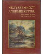 Négyszemközt a természettel - Dr. Berdár Béla