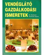 Vendéglátó gazdasági ismeretek - Dr. Burkáné Szolnoki Ágnes