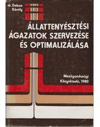 Állattenyésztési ágazatok szervezése és optimalizálása - Dr. Dobos Károly