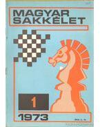 Magyar Sakkélet 1973. (hiányos) - Dr. Földi József (fel. szerk.)